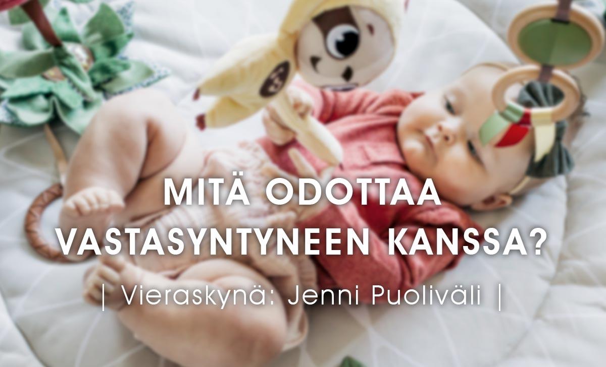Videraskynä - Mitä odottaa vastasyntyneen kanssa, Jenni Puoliväli